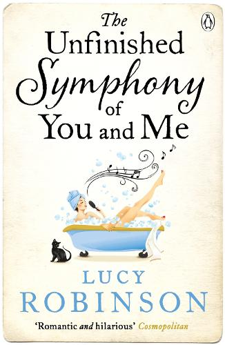 The Unfinished Symphony of You and Me (Paperback)