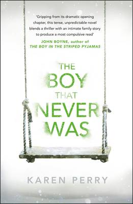 The Boy That Never Was (Hardback)