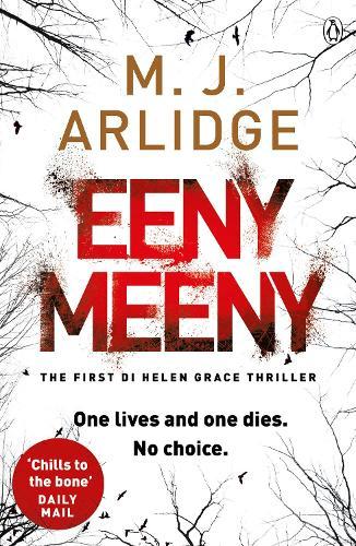 Eeny Meeny: DI Helen Grace 1 - Detective Inspector Helen Grace (Paperback)