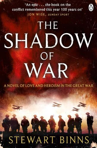 The Shadow of War: The Great War Series Book 1 - The Great War (Paperback)