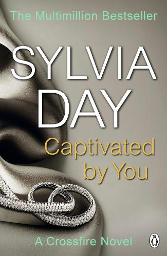 Captivated by You: A Crossfire Novel - Crossfire (Paperback)