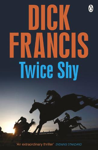 Twice Shy - Francis Thriller (Paperback)