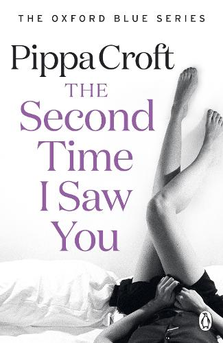 The Second Time I Saw You: The Oxford Blue Series #2 - The Oxford Blue series (Paperback)