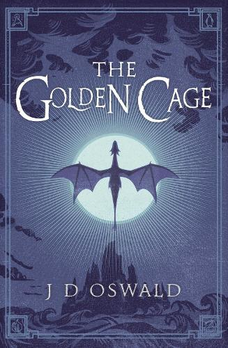 The Golden Cage: The Ballad of Sir Benfro Book Three - The Ballad of Sir Benfro (Paperback)