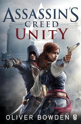 Unity: Assassin's Creed Book 7 - Assassin's Creed (Paperback)