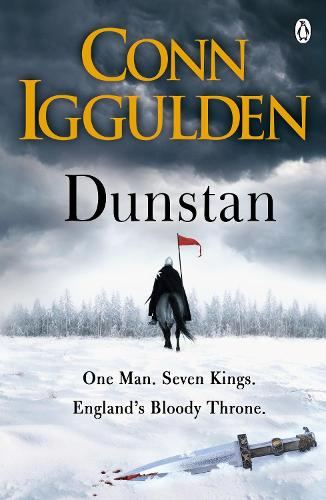 Dunstan: One Man. Seven Kings. England's Bloody Throne. (Paperback)