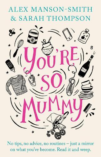 You're So Mummy (Hardback)