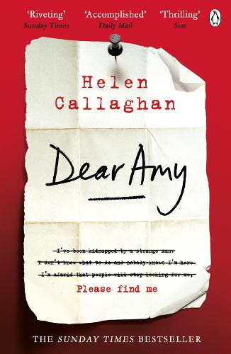 Dear Amy: The Sunday Times Bestselling Psychological Thriller (Paperback)