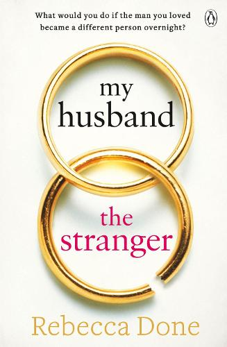 My Husband the Stranger: An emotional page-turner with a shocking twist you'll never see coming (Paperback)