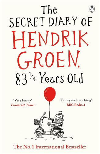 The Secret Diary of Hendrik Groen, 831/4 Years Old (Paperback)