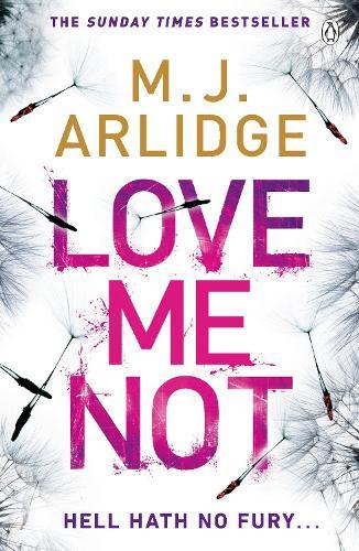 Love Me Not: DI Helen Grace 7 - Detective Inspector Helen Grace (Paperback)