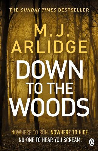 Down to the Woods: DI Helen Grace 8 - Detective Inspector Helen Grace (Paperback)