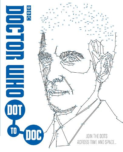 Doctor Who: Dot-to-Doc - Doctor Who (Paperback)