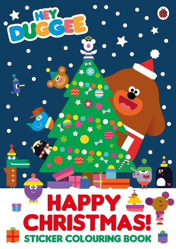Hey Duggee: Happy Christmas! Sticker Colouring Book - Hey Duggee (Paperback)