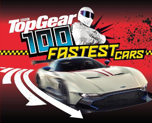 Top Gear: 100 Fastest Cars (Hardback)