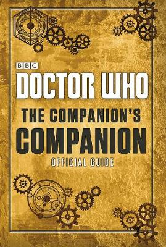 Doctor Who: The Companion's Companion - Doctor Who (Hardback)