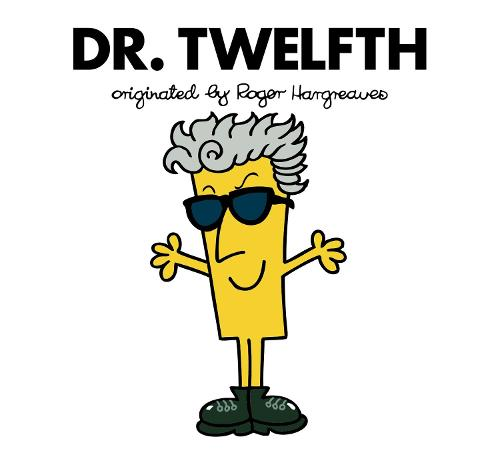 Doctor Who: Dr. Twelfth (Roger Hargreaves) - Roger Hargreaves Doctor Who (Paperback)
