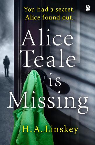 Alice Teale is Missing (Paperback)