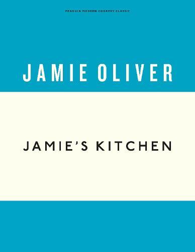 Jamie's Kitchen - Anniversary Editions (Hardback)