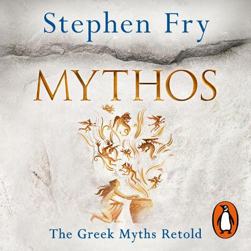 Mythos: The Greek Myths Retold - Stephen Fry's Greek Myths (CD-Audio)