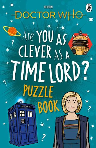 Doctor Who: Are You as Clever as a Time Lord? Puzzle Book (Paperback)