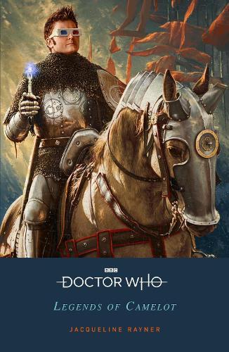 Doctor Who: Legends of Camelot (Paperback)