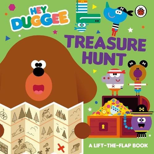Hey Duggee: Treasure Hunt: A Lift-the-Flap Book - Hey Duggee (Board book)