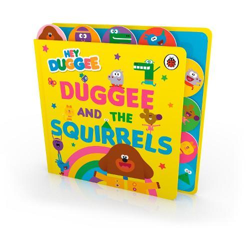 Hey Duggee: Duggee and the Squirrels: Tabbed Board Book - Hey Duggee (Board book)