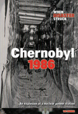 Chernobyl - When Disaster Struck (Hardback)