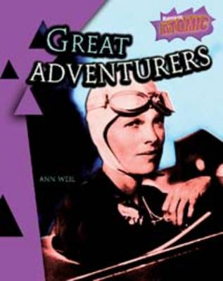 Great Adventurers - Raintree Atomic: Atomic (Hardback)