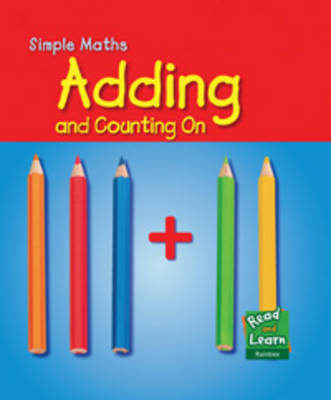 Adding - Read and Learn: Simple Maths (Paperback)