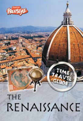 The Renaissance - Raintree Freestyle: Time Travel Guides (Hardback)