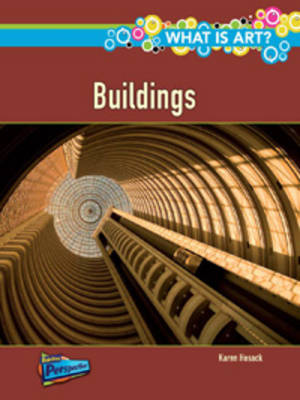 What are Buildings? - Raintree Perspectives: What Is Art? (Paperback)