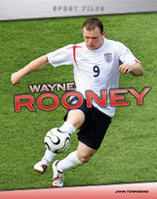 Wayne Rooney - Sport Files (Hardback)