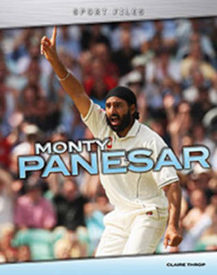 Monty Panesar - Sport Files (Hardback)