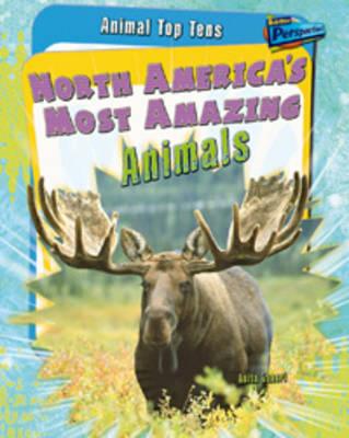 North America's Most Amazing Plants - Raintree Perspectives: Plant Top Tens (Hardback)