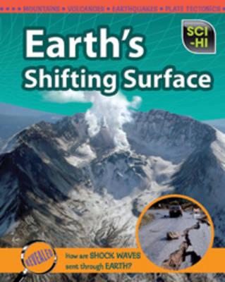Earth's Shifting Surface - Sci-Hi: Sci-Hi (Hardback)