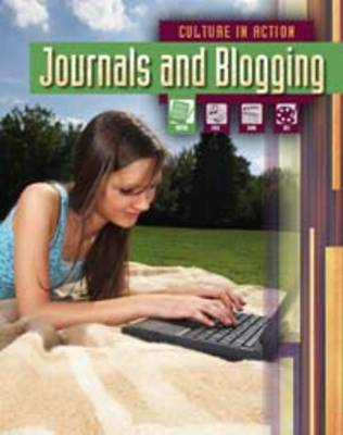 Journals and Blogs - Culture in Action (Paperback)