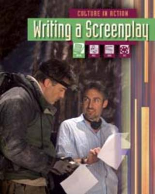 Writing a Screenplay - Culture in Action (Paperback)