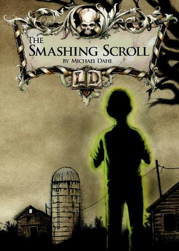 The Smashing Scroll - Library of Doom (Paperback)