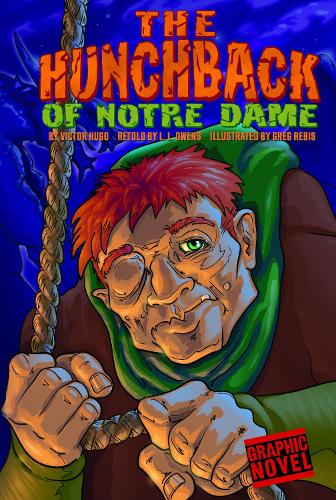Hunchback of Notre Dame - Graphic Fiction: Graphic Revolve (Paperback)