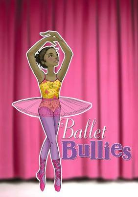 Ballet Bullies - Sport Stories (Hardback)