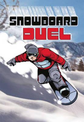 Snowboard Duel - Sport Stories (Paperback)