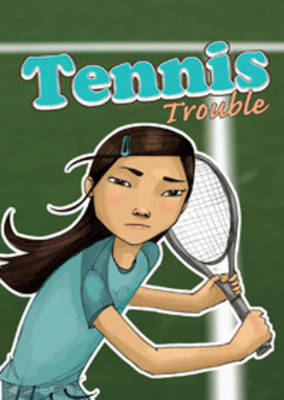 Tennis Trouble - Sport Stories (Paperback)