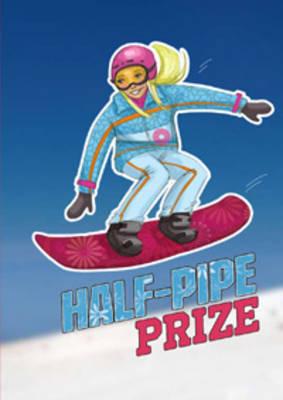 Half Pipe Prize - Sport Stories (Paperback)