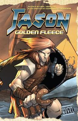 Jason and the Golden Fleece - Graphic Fiction: Graphic Myths (Paperback)