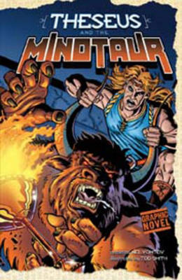 Theseus and the Minotaur - Graphic Myths (Paperback)