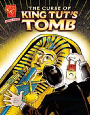 Curse of King Tut's Tomb - Graphic Non Fiction: Graphic History (Paperback)