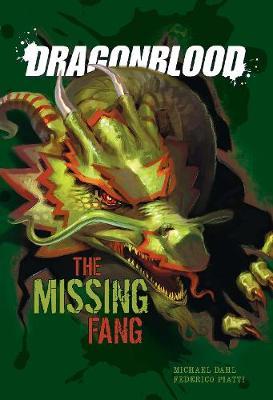 The Missing Fang - Dragonblood (Hardback)