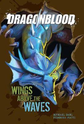 Wings Above the Waves - Dragonblood (Hardback)